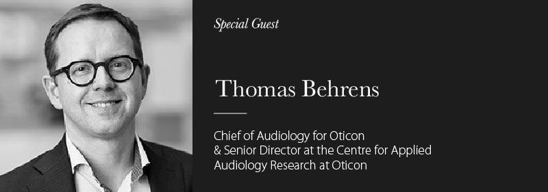 special guest thomas behrens oticon